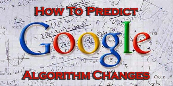 predict-google-search-algorithm-changes